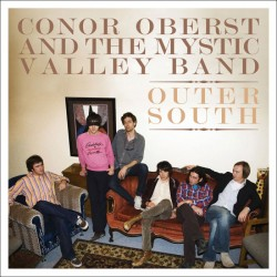 Conor Oberst and the Mystic Valley Band - Outer South (Merge, 2009)