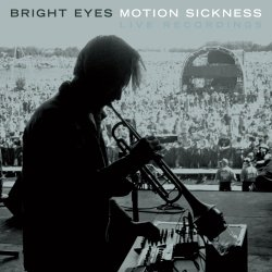 Bright Eyes - Motion Sickness (Live Recordings) (Team Love, 2007)