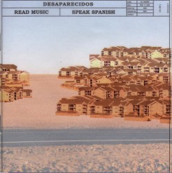 Desaparecidos - Read Music / Speak Spanish (Epitaph, 2002)