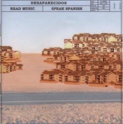 Desaparecidos - Read Music / Speak Spanish (Epitaph, 2002)