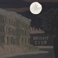 Bright Eyes - Lua (Saddle Creek, 2005)
