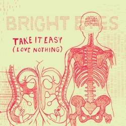Bright Eyes - Take it Easy (Love Nothing) (Saddle Creek, 2004)